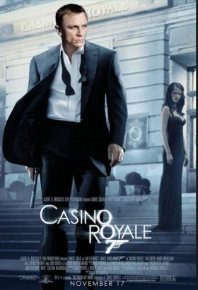 【映画】『 007 カジノ・ロワイヤル 』感想~「クールなタフガイ」を地で行くクレイグ版ボンドに惚れる